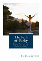 The path of purity: P. 1, Of virtue (or morals)
