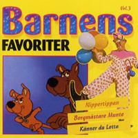 Barnens favoriter: Vol. 3 / [(text och musik: A. Tegnér ...)]