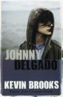 Johnny Delgado / Kevin Brooks