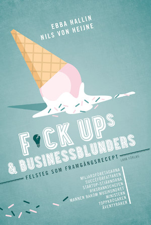 F*ckups & businessblunders