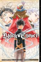 Black clover: Vol. 2, Those who protect / translation: Taylor Engel