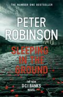 Sleeping in the ground / Peter Robinson.