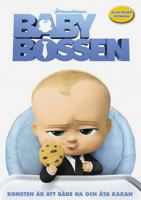The boss baby [Videoupptagning] = Baby-bossen / directed by Tom McGrath ; produced by Ramsey Naito ; written by Michael McCullers ; head of story: Ennio Torresan Jr. ; head of character animation: Carlos Fernandez Puértolas