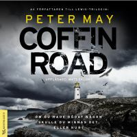 Coffin Road [Elektronisk resurs] / Peter May ; översättning av Charlotte Hjukström
