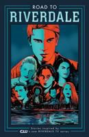 Road to Riverdale: Vol. 1