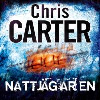 Nattjägaren [Elektronisk resurs] / Chris Carter ; av Chris Carter ; [John-Henri Holmberg, translator]