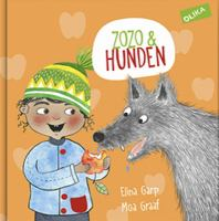 Zozo & hunden / text: Elina Garp ; illustration: Moa Graaf.