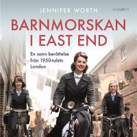 Barnmorskan i East End: Del 1.