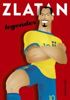 Zlatan - legender