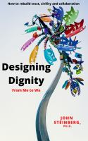 Designing dignity [Elektronisk resurs] : from me to we.