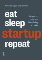 Eat, sleep, startup, repeat